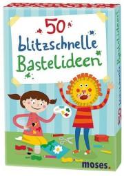moses 50 blitzschnelle Bastelideen 21085