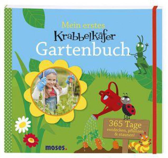 moses Mein erstes Krabbelkäfer Gartenbuch