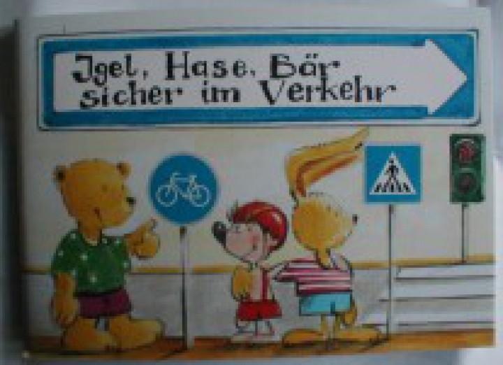 Minibuch Igel, Hase, Bär sicher im Verkehr